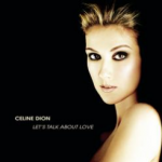 Cover of Lets Talk About Love by Celine Dion