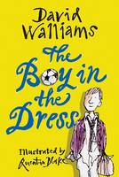 The boy in the dress by David Walliams in Large Print format