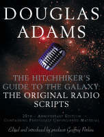Cover of The hitchhiker's guide to the galaxy: the original radio scripts
