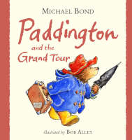 Cover of Paddington and the grand tour