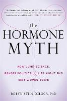 Cover of The hormone myth
